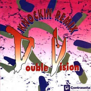 Album Knockin (Remix) from Double Vision