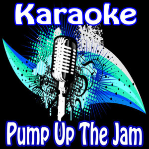 Album Pump Up the Jam (Karaoke Tribute to Technotronic) from Pump It Up