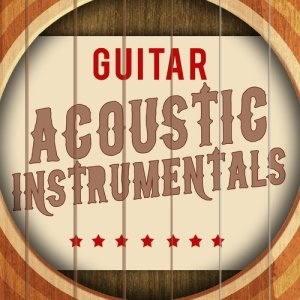 Album Guitar: Acoustic Instrumentals from Instrumental Songs Music