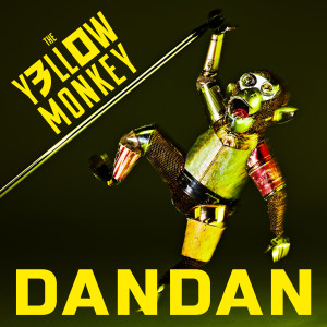 The Yellow Monkey的專輯Dandan