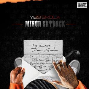 Album Minor Setback from Ybs Skola