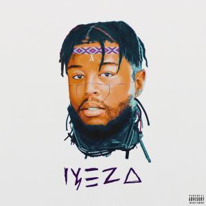 Album IYEZA (Explicit) from Anatii