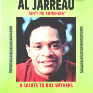"""Album A Salute to Bill Withers (""""Ain't No Sunshine"""") from Al Jarreau"""