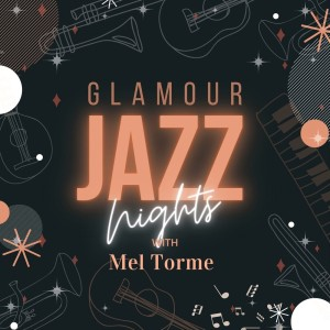 Mel Tormé的專輯Glamour Jazz Nights with Mel Torme