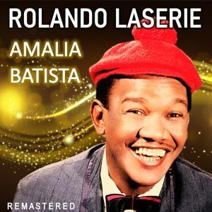 Album Amalia Batista (Remastered) from Rolando Laserie