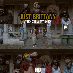 Album Bitch Stole My Brick (Explicit) from Just Brittany