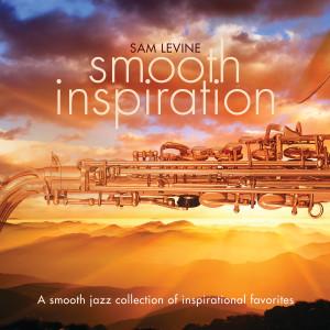 Album Smooth Inspiration from Sam Levine