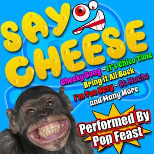 Album Say Cheese from Pop Feast