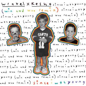 since i was young (with kesha) (win and woo remix) (Explicit) dari Kesha