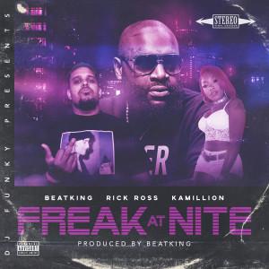 DJ Funky的專輯Freak At Nite (Remix) [feat. Beatking, Rick Ross & Kamillon]