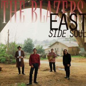 The Blazers的專輯East Side Soul