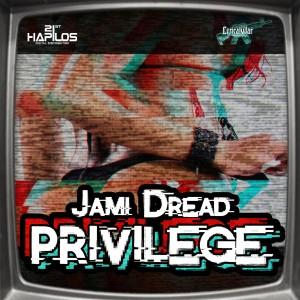 Album Privilege - Single from Jami Dread