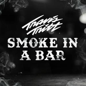 Travis Tritt的專輯Smoke In A Bar