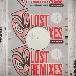 Basement Jaxx的專輯Lost Remixes (1999 - 2009)