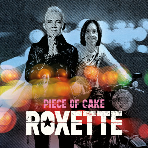 Album Piece Of Cake from Roxette