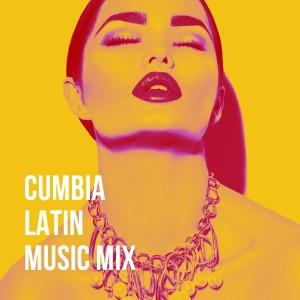Album Cumbia Latin Music Mix from Cumbia Hits