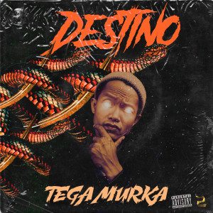 Album Tega Murka (Explicit) from Destino