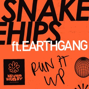 Album Run It Up (Explicit) from Snakehips