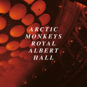 Album Live at the Royal Albert Hall from Arctic Monkeys
