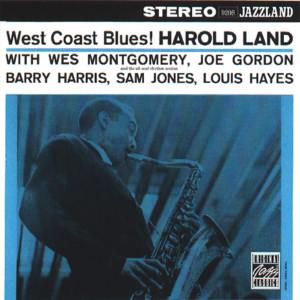 West Coast Blues! 1996 Harold Land Sextet