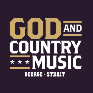 Album God And Country Music from George Strait