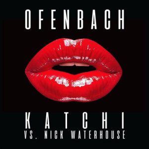 Ofenbach的專輯Katchi (Ofenbach vs. Nick Waterhouse)