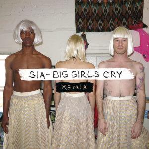 收聽Sia的Big Girls Cry (Penguin Prison Remix)歌詞歌曲