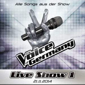 Album 21.11. - Alle Songs aus Liveshow #1 from The Voice Of Germany