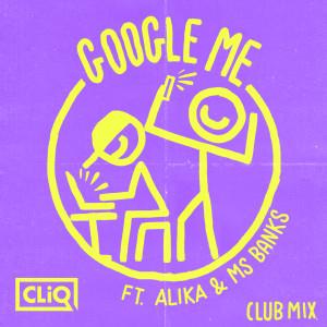 Cliq的專輯Google Me (Club Mix)