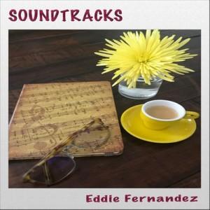 Album Soundtracks from Eddie Fernandez