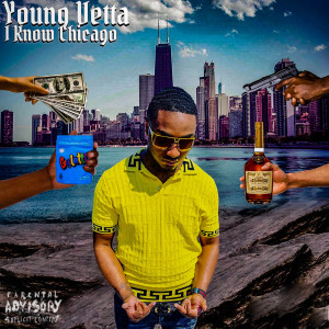 Album I Know Chicago (Explicit) from Young Vetta