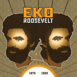 Album 1975-1982 from Eko Roosevelt