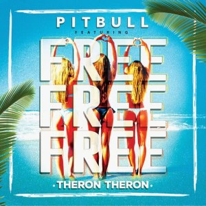 收聽Pitbull的Free Free Free歌詞歌曲