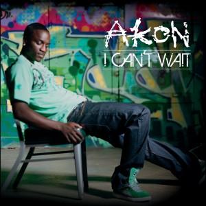 Akon的專輯I Can't Wait