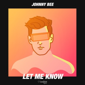 Album Let Me Know from Johnny Bee