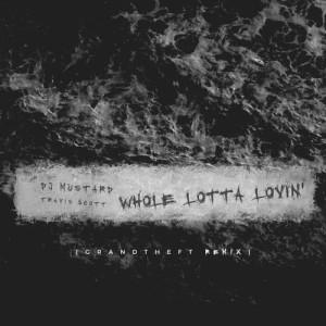 Album Whole Lotta Lovin' from Travis Scott