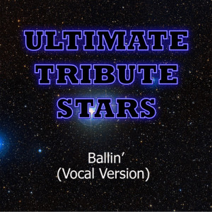 Ultimate Tribute Stars的專輯Young Jeezy feat. Lil Wayne - Ballin' (Vocal Version)