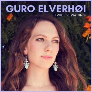 Album I Will Be Waiting from Guro Elverhøi