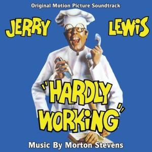 Album Hardly Working - Original Motion Picture Soundtrack from Morton Stevens