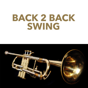 Louis Armstrong的專輯Back 2 Back Swing