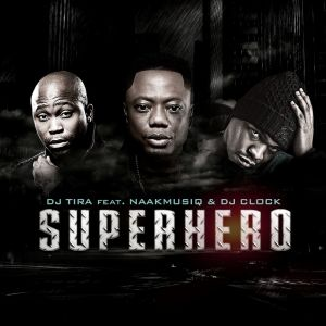 Listen to SuperHero song with lyrics from DJ Tira