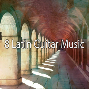8 Latin Guitar Music