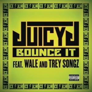 Juicy J的專輯Bounce It