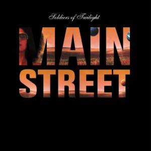 Listen to Mainstreet song with lyrics from Soldiers Of Twilight