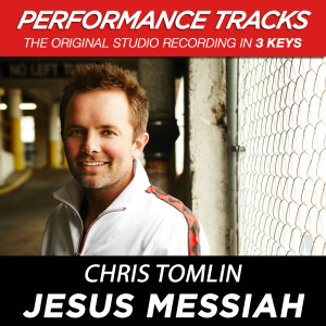 Jesus Messiah 2009 Chris Tomlin
