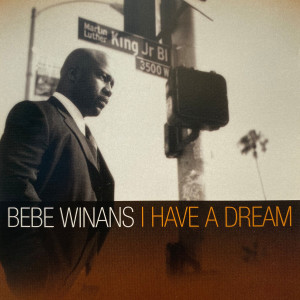 Album I Have a Dream from Bebe Winans