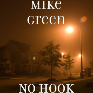 Album No Hook from Mike Green
