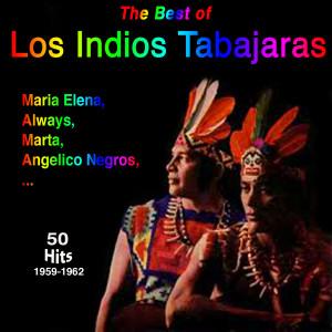 Los Indios Tabajaras的專輯Los Indios Tabajaras - Maria Elena 50 Titles 1959-1962