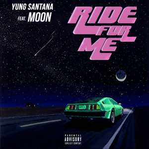 Yung Santana的專輯Ride for Me