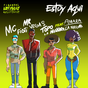 Album Estoy aqui (feat. Amara La Negra) [Radio Edit] from MC Fioti